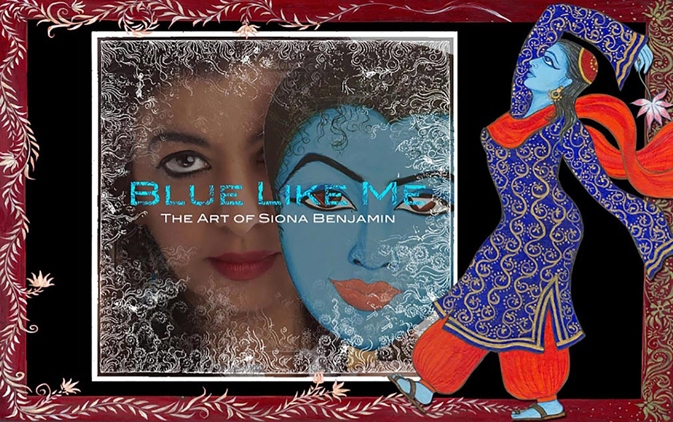Blue Like Me: The Art of Siona Benjamin