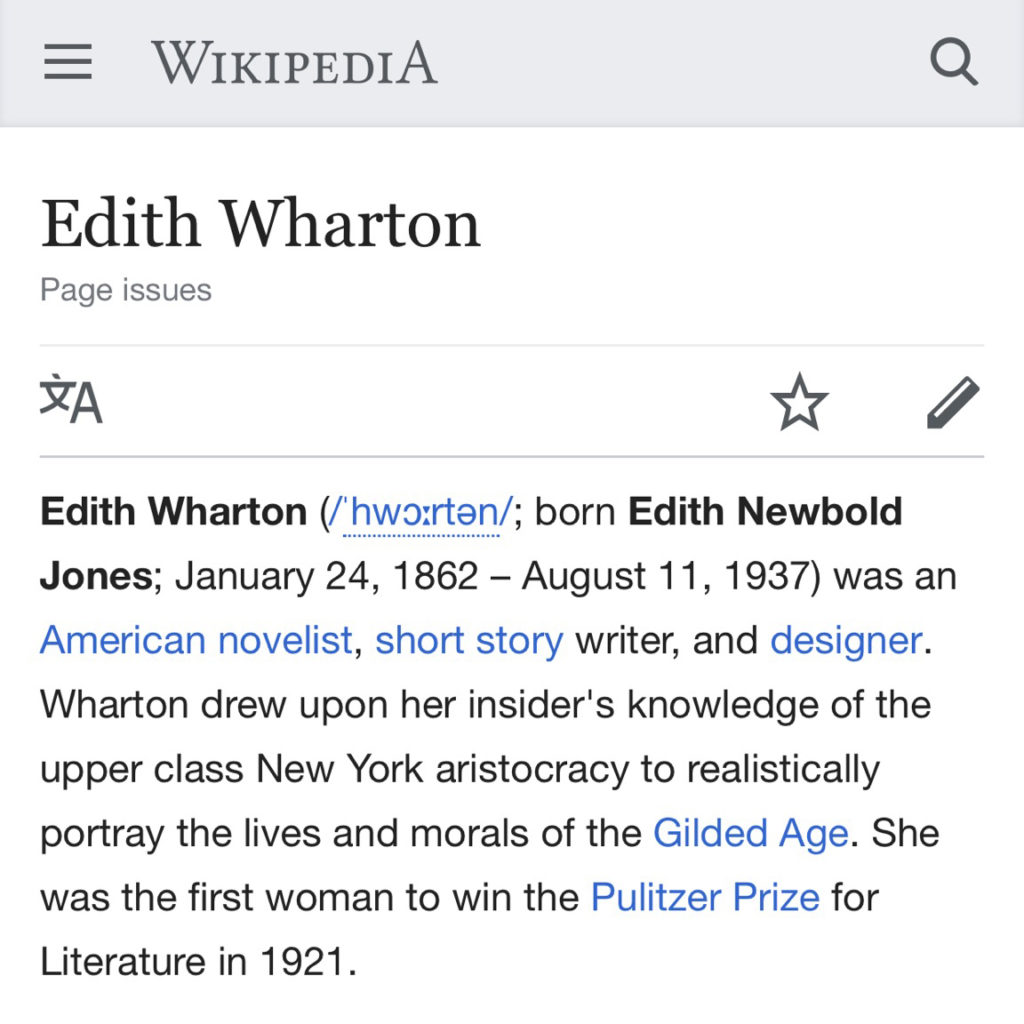 "The Edith Wharton Wikipedia article when viewed on an iPhone on October 1, 2018. The words ""page issues"" under the title is a link to a message that states, ""This article needs additional citations for verification."""